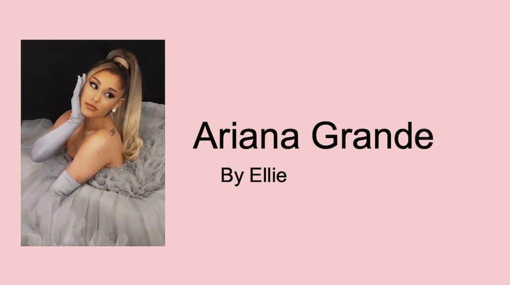 Ariana Grande by Ellie